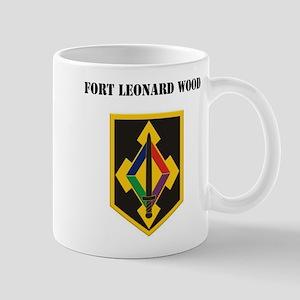 Fort Leonard Wood with Text Mug