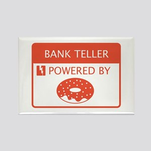 Bank Teller Powered by Doughnuts Rectangle Magnet