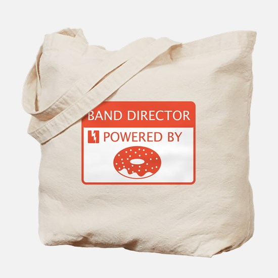 Band Director Powered by Doughnuts Tote Bag