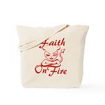 Faith On Fire Tote Bag