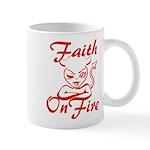 Faith On Fire Mug