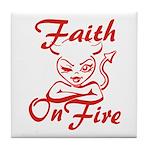 Faith On Fire Tile Coaster