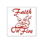 Faith On Fire Square Sticker 3