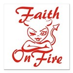 Faith On Fire Square Car Magnet 3