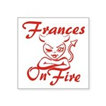 Frances On Fire Square Sticker 3