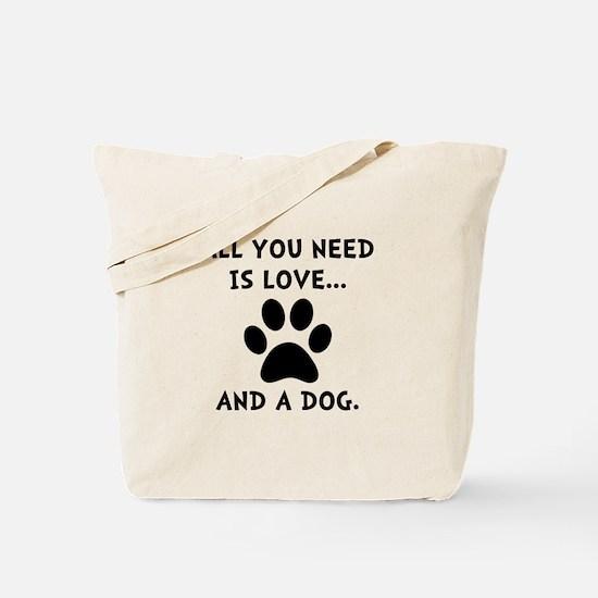 Need Love Dog Tote Bag