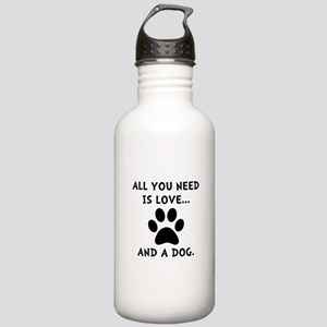 Need Love Dog Stainless Water Bottle 1.0L