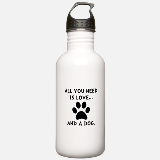 Need Love Dog Water Bottle