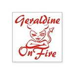 Geraldine On Fire Square Sticker 3