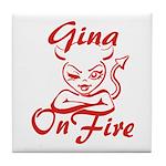 Gina On Fire Tile Coaster