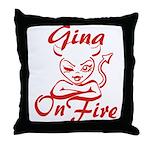 Gina On Fire Throw Pillow