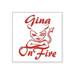 Gina On Fire Square Sticker 3