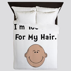 Too Sexy For My Hair Queen Duvet
