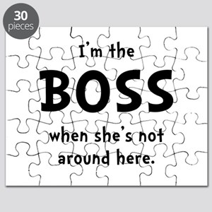 Im The Boss Shes Not Around Puzzle