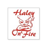 Haley On Fire Square Sticker 3