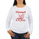 Hannah On Fire Women's Long Sleeve T-Shirt