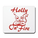 Holly On Fire Mousepad