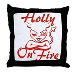 Holly On Fire Throw Pillow