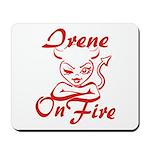 Irene On Fire Mousepad