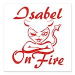 Isabel On Fire Square Car Magnet 3