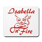 Isabella On Fire Mousepad