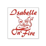 Isabelle On Fire Square Sticker 3