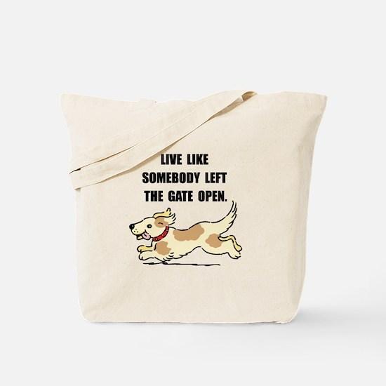 Dog Gate Open Tote Bag