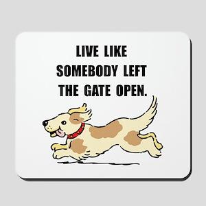 Dog Gate Open Mousepad