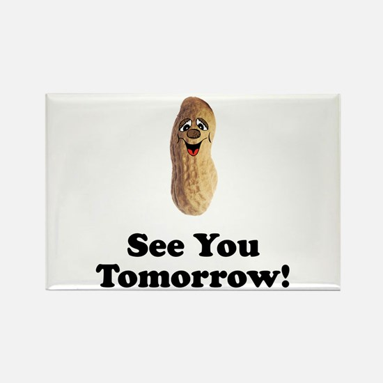 See You Tomorrow Peanut Rectangle Magnet