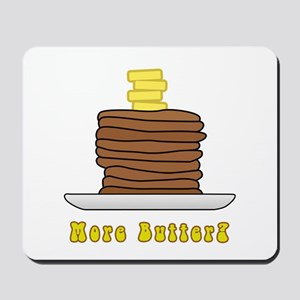 More Butter? Mousepad