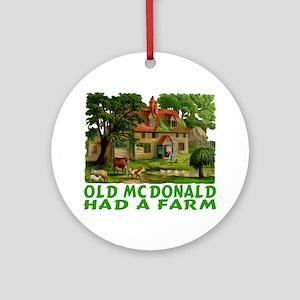 OLD MCDONALD HAD A FARM Ornament (Round)