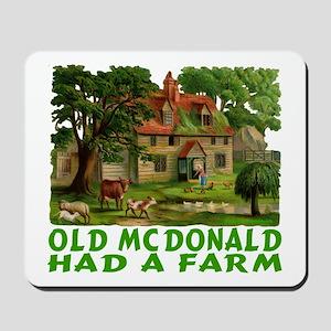 OLD MC DONALD HAD A FARM Mousepad