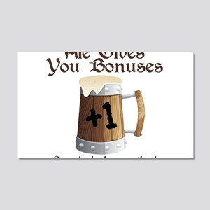 Ale Gives You Bonuses... 20x12 Wall Decal