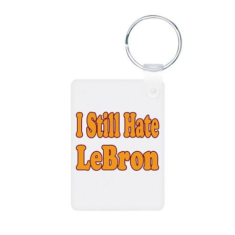 I Still Hate LeBron Aluminum Photo Keychain