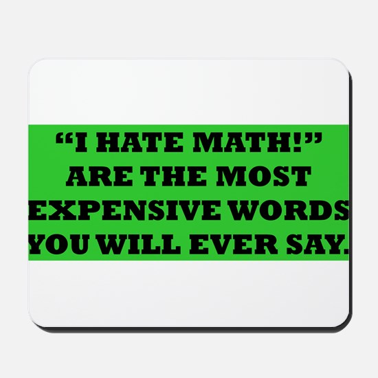 Hate Math? Mousepad