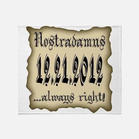 Nostradamus Always Right 12.21.2012 Stadium Blank