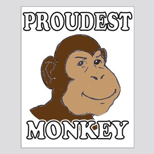 Proudest Monkey Small Poster