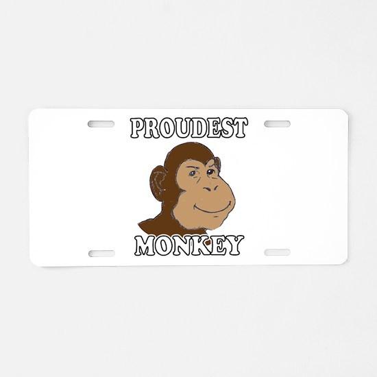 Proudest Monkey Aluminum License Plate