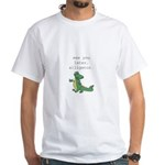 See you later, Alligator! White T-Shirt