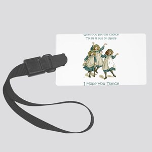 Baby April HOPE YOU DANCE Large Luggage Tag