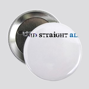 "Proud Straight Ally 2.25"" Button"