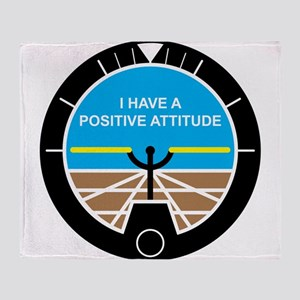 I Have a Positive Attitude Throw Blanket