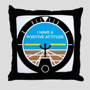 I Have a Positive Attitude Throw Pillow