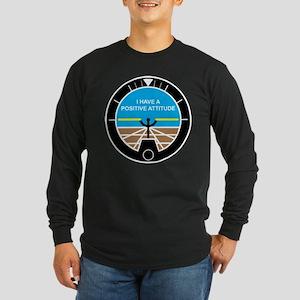 I Have a Positive Attitude Long Sleeve Dark T-Shir