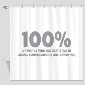 100% Statistics Shower Curtain