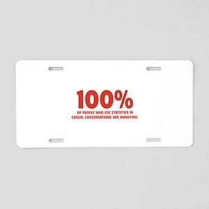 100% Statistics Aluminum License Plate