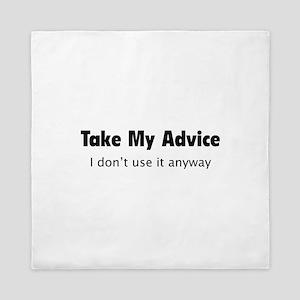 Take My Advice Queen Duvet