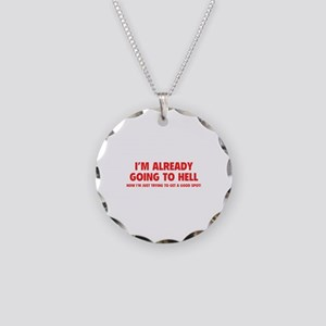 I'm already going to hell Necklace Circle Charm