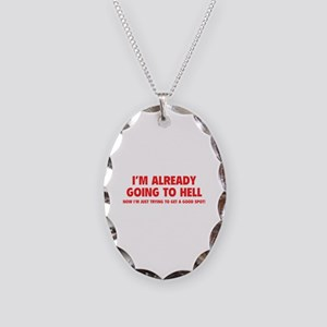 I'm already going to hell Necklace Oval Charm