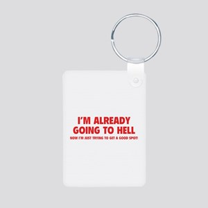 I'm already going to hell Aluminum Photo Keychain